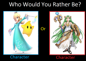 Would you rather be? Rosalina or Palutena by KeybladeMagicDan