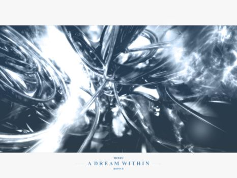 A Dream Within Remix by -nexus-