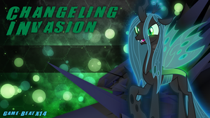 [Music] - Changeling Invasion by Game-BeatX14
