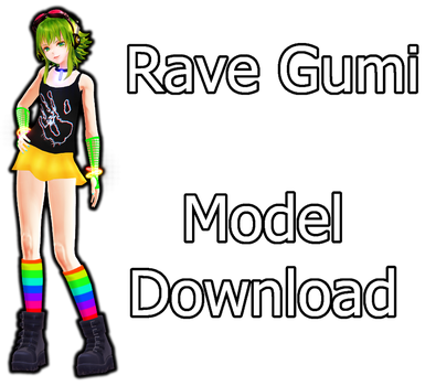 Rave Gumi - Model Download by MissingPixieSticks