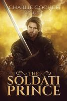 The Soldati Prince by LCChase