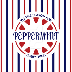 Tis the Season for Peppermint Everything by StephanieGauthier