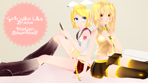 [MMD] Girls Who Like Drama [Motion DL] by XMidnightDrearyX