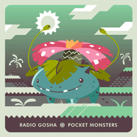 Radio Gosha x Pokemon - 003 Venusaur by GoshaDole