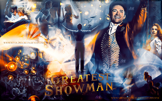 The Greatest Showman by MyOldSecrets