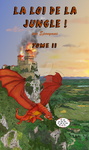 La loi de la jungle - Couverture Tome 2 by EponymusInFrench