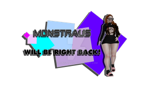 Monstraus Streaming BRB overlay