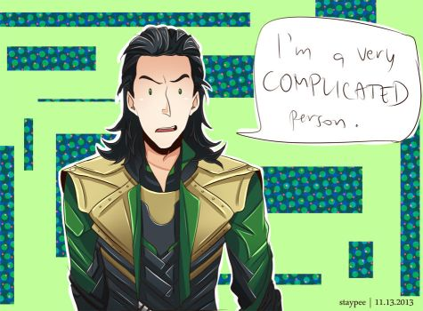 I'm a very complicated person. by staypee
