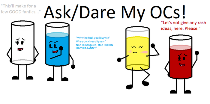 Ask And/Or Dare My OCs! by Meboy251867