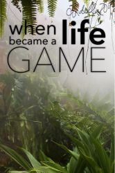 When Life Became A Game Cover Redesign by cindella204