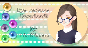 [MMD][DL] - Eye Texture Download! by LinMaro18