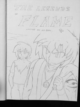 Cover for The Legends of Flame by FlameBlood2