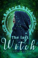 The Last Witch by liviapaixao