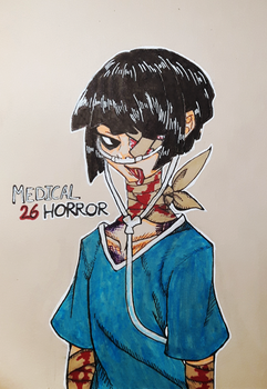 Day 26- Medical Horror by loutanina