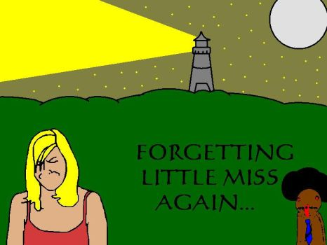 Forgetting Little Miss Again.. by LightWestern
