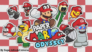 Paper Mario Odyssey by SuperAlfredoUniverse