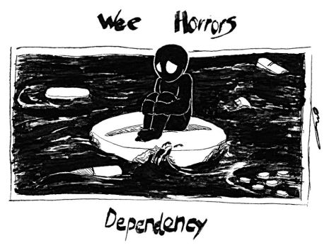 Wee Horrors - Dependency by ChesterPalm