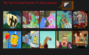 My Top 10 Least-favorite Episodes of all by TrefRex