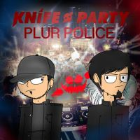 Knife Party - PLUR Police by joshuacarlbaradas