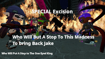 Speical Excision (Tralier Post) by jakeflames
