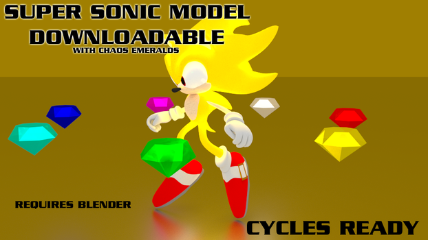 Super Sonic 3D Model - Download by Adreos