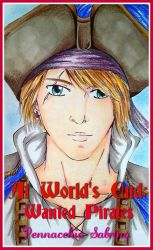 Copertina di At world's and: wanted pirates by itrianna