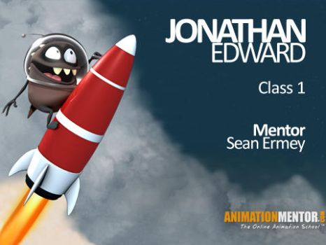 Animation Mentor - Class 1 by JonathanEdward