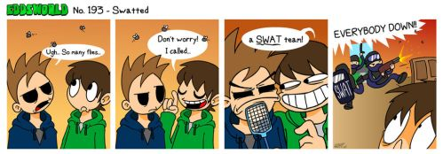 EWCOMIC No. 193 - Swatted by eddsworld