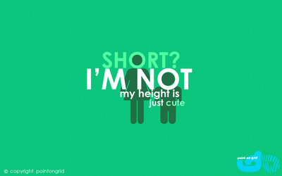 im not short, just CUTE by dmrez