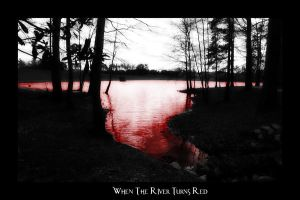 When the River Turns Red by lawlez