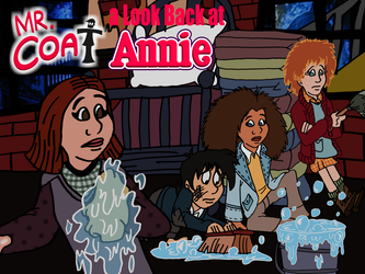 Mr. Coat: A Look Back at Annie title card by AverageJoeArtwork