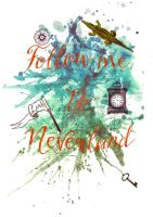 Follow me to Neverland by MagpieMagic