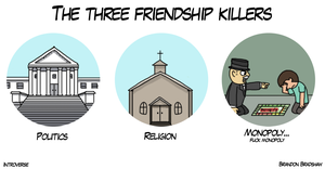 The Three Friendship Killers by BrandonPewPew