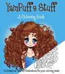 YamPuff's Stuff - A Coloring Book (Now Available!) by YamPuff