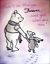 We'll be Friends Forever, Pooh by Emily-Byrd