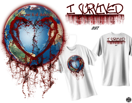 I survived 2017 T-shirt by Thamyris71