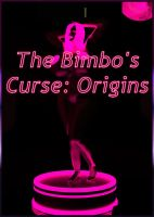 The Bimbo's Curse Origins by AdiabaticCombustion