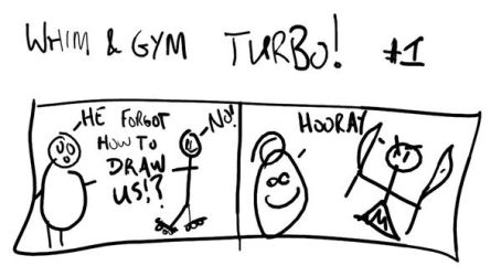 Whim and Gym: TURBO by pirate-pirate-pirate