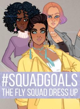The Fly Squad Dress Up by dolldivine