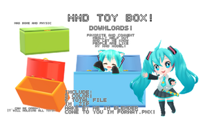 [mmd DL] toy box! [UPDATED! fixed a mistake!] by kawaii-noodle-boy