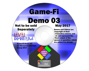 Game-Fi Demo Disk 03 - May 2017 by LevelInfinitum