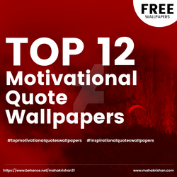 FREE DOWNLOAD Top 12 Motivational Quote Wallpapers by mahakrishan21