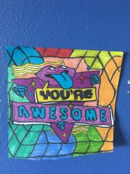 You Re Awesome Logo Art Colorful Design Drawing  by NWeezyBlueStars23