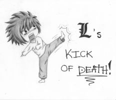 L - Kick of DEATH! by pura-cera