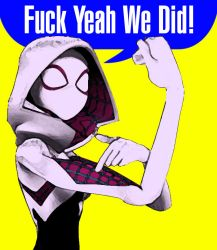 Spider Gwen - F*uck Yeah We Did! by Nastrodamus666