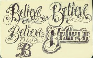 Tattoo Lettering Believe by 12KathyLees12