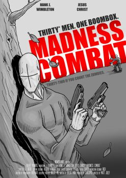 MADNESS COMBAT MOVIE POSTER by FedericoVeyretou
