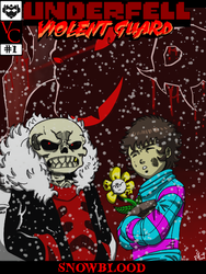 UNDERFELL : VIOLENT GUARD | ISSUE #1| COVER by GOICHIMONJI