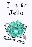 J Is For Jello /u/Poc4e by The-Tinidril