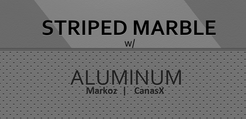 Striped Marble and Aluminum by CanasX